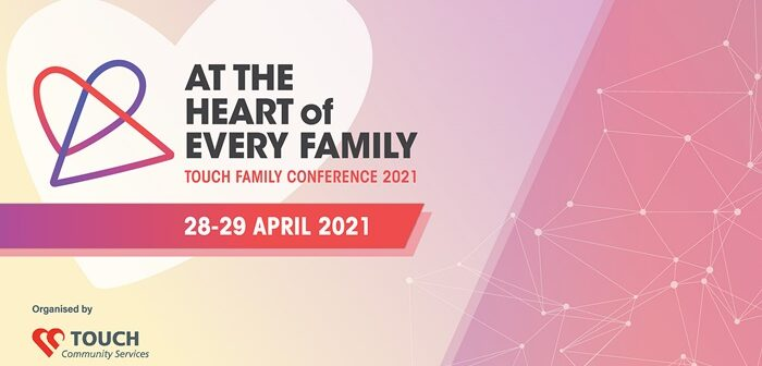 TOUCH Family Conference – At the Heart of Every Family, Our Parenting World